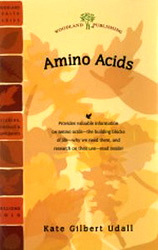 Amino Acids - The Building Blocks of Life by Kate Gilbert Udall