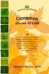 Cinnamon - Stimulate Health by Barbara Wexler, MPH (31 page booklet)