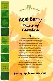 Acai Berry - Fruits of Paradise by Jeremy Appleton, ND, CNS