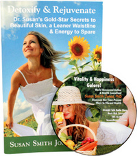 FREE BOOK & CD - Detoxify & Rejuvenate: Secrets to Rid the Body of Toxins & Glow with Vibrant Health