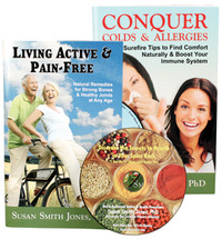 Living Active & Pain-Free + Conquer Colds & Allergies by Susan Smith Jones, Ph.D.