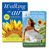 Walking On Air: Your 30-Day Inside and Out Rejuvenation Makeover by Susan Smith Jones, Ph.D. + FREE Detoxify & Rejuvenate Booklet