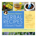 Herbal Recipes for Vibrant Health by Rosemary Gladstar (400 pages)